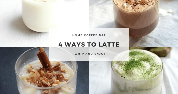 Café latte – 4 delicious ways